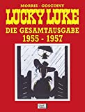 Lucky Luke Gesamtausgabe 01: 1955 bis 1957 - René Goscinny, Morris