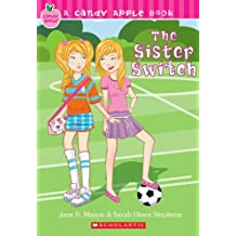 The Sister Switch (Candy Apple Books (Pb))
