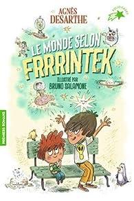 Le monde selon Frrrintek par Agnès Desarthe