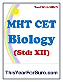 MHT CET Biology Notes and MCQs: Maharashtra Common Entrance Test for Engineering and Medical
