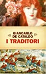 I Traditori (Einaudi. Stile libero bi...