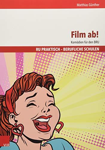 Film ab!: Komödien für den BRU (RU praktisch - Berufliche Schulen)