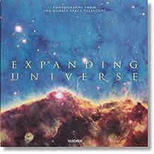 Expanding universe. Photographs from the hubble space telescope. Ediz. inglese, francese e tedesca