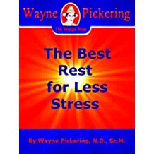 The Best Rest for Less Stress (English Edition)
