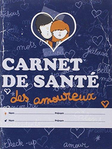 Carnet de santé des amoureux par Marie Tourat