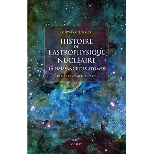 Histoire de l'astrophysique nucléaire : La naissance des atomes