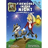 Randy the Raccoon and His Musical Friends: Fireworks in the Night by Sherry O. Miller (2016-02-24)