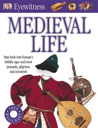Medieval Life (Eyewitness) por DK