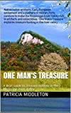 One Man's Treasure: A Brief Guide to Treasure Hunting in the Mississippi River Valley (Mississippi River Insight Features Book 1) (English Edition)
