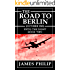 The Road to Berlin (Until the Night Book 2)