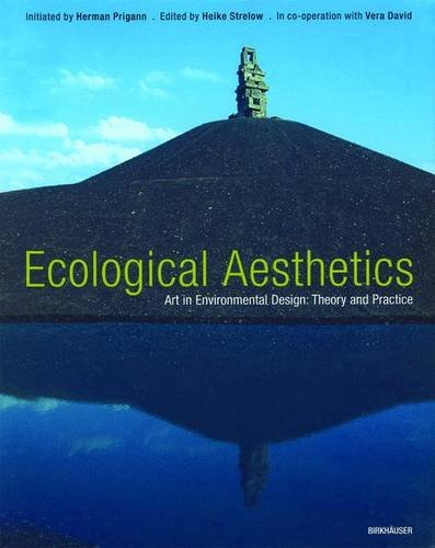 Aesthetics of Ecology. Environmental Design by Art - Theory and Applications