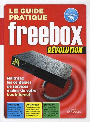 Le guide pratique Freebox Révolution par Texto Alto