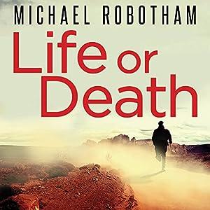 Life Or Death Audio Download Amazoncouk Michael Robotham John