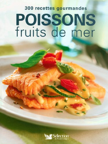 POISSONS FRUITS MER 300 RECETT