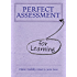 Perfect Assessment for Learning (The Perfect Series)