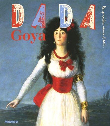 Dada, N° 135, Février 2008 : Goya par Eloi Rousseau