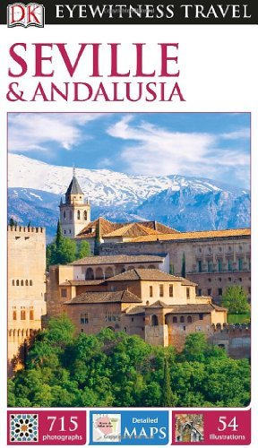 DK Eyewitness Travel Guide: Seville & Andalusia by DK Publishing (2014-01-06)
