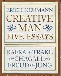 The Essays of Erich Neumann, Volume 2: Creative Man: Five Essays: Creative Man - Five Essays v. 2 (Works by Erich Neumann)