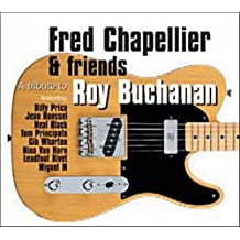 A Tribute To Roy Buchanan