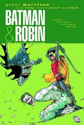 [(Batman and Robin: Batman Must Die Vol 03)] [by: Grant Morrison]