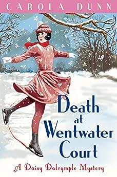 Death at Wentwater Court (A Daisy Dalrymple Mystery) von [Dunn, Carola]