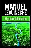 El precio del paraíso (B DE BOLSILLO)