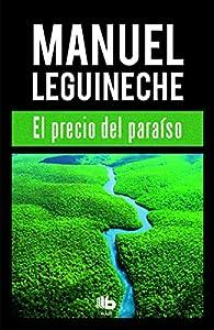 El precio del paraíso par Manuel Leguineche
