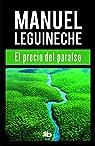 El precio del paraíso par Leguineche