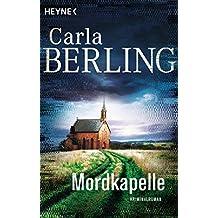 Mordkapelle: Kriminalroman