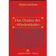"""Das Drama der """"Wiedertäufer"""" (Aschendorff Paperback)"""