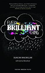 Every Brilliant Thing (Oberon Modern Plays) by Duncan Macmillan (2015-03-27)