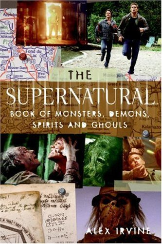 The Supernatural Book of Monsters, Spirits, Demons, and Ghouls (English Edition) - Demon Hunter Guide