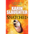 Snatched (The Will Trent Series Book 3)