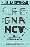 #4: Pregnancy Notes: Before, During & After