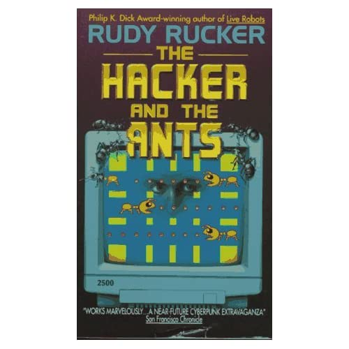 The Hacker and the Ants by Rudy Rucker (1999-12-01)