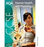 [ AQA GCSE Human Health and Physiology Student's Book ] [ AQA GCSE HUMAN HEALTH AND PHYSIOLOGY STUDENT'S BOOK ] BY Miles, Niva ( AUTHOR ) Jun-12-2009 Paperback