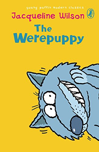 The Werepuppy                  by Wilson Jacqueline Young Pufffin Modern Classics