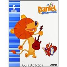 Daniel y los Diversónicos. 5 años. Guía didáctica