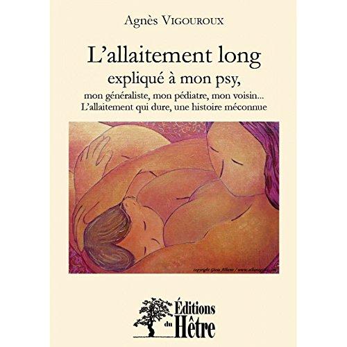 L'allaitement long expliqué à mon psy par Agnès Vigouroux