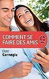 Nom :Comment se faire des amis Auteur :Dale Carnegie Etat :NEUF ISBN :2253009105 Nb de pages : 255 Format :18 x 11 cm Description :  Nos relations avec les autres sont-elles importantes ? Sont-elles un facteur d'efficacité, de qualité de vie ? La qua...