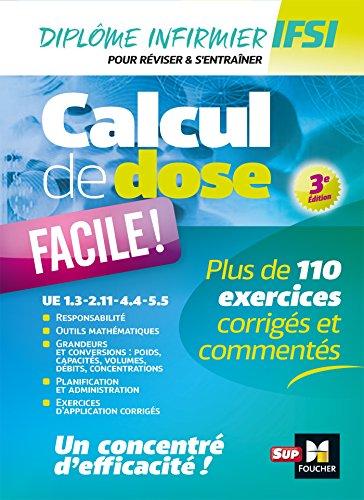 Calcul de dose facile - Infirmier en IFSI - DEI - Révision - 3e édition