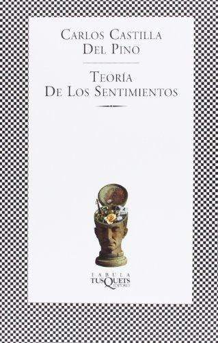 Teoría de los sentimientos (FÁBULA) por Carlos Castilla del Pino