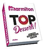Telecharger Livres Top desserts Les meilleures recettes sucrees de Marmiton (PDF,EPUB,MOBI) gratuits en Francaise