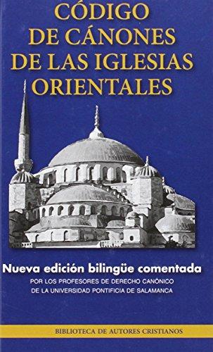 Código de Cánones de las Iglesias Orientales (NORMAL) por Profesores de Derecho Canónico de la Universidad Pontificia de Salamanca