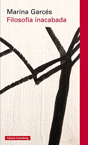 Filosofía inacabada (Rústica) por Marina Garcés