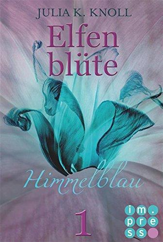 Buchseite und Rezensionen zu 'Himmelblau (Elfenblüte, Teil 1)' von Julia Kathrin Knoll