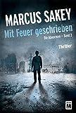 Mit Feuer geschrieben (Die Abnormen 3) (German Edition)