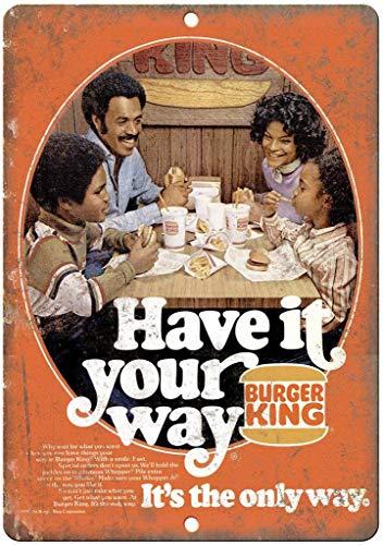 Froy Burger King Have It Your Way Wand Blechschild Retro Eisen Poster Malerei Plaque Blech Vintage Dekoration Handwerk Für Cafe Bar Garage Home