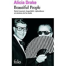 Beautiful People: Saint Laurent, Lagerfeld:splendeurs et misères de la mode