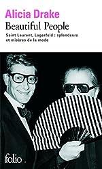 Beautiful People - Saint Laurent, Lagerfeld:splendeurs et misères de la mode de Alicia Drake